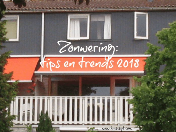 Zonwering: tips en trends 2018