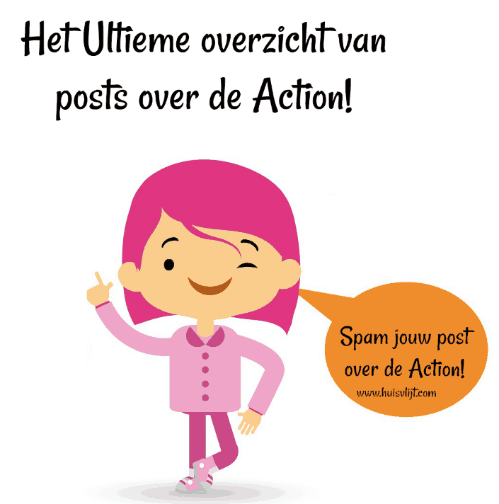 Action: ultieme lijst van blogposts over de Action!