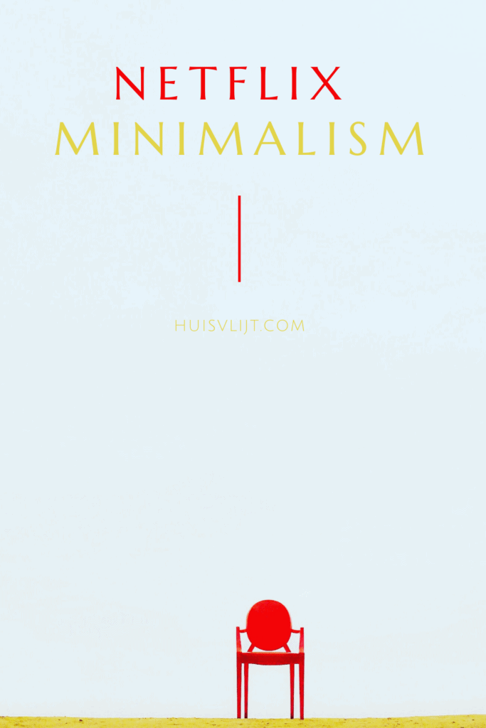 Netflix Minimalism documentaire: review!